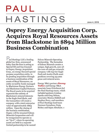 Osprey Energy Acquisition Corp. Acquires Royal Resources Assets from Blackstone in $894 Million Business Combination